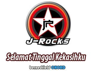 J-Rocks - Selamat Tinggal Kekasihku