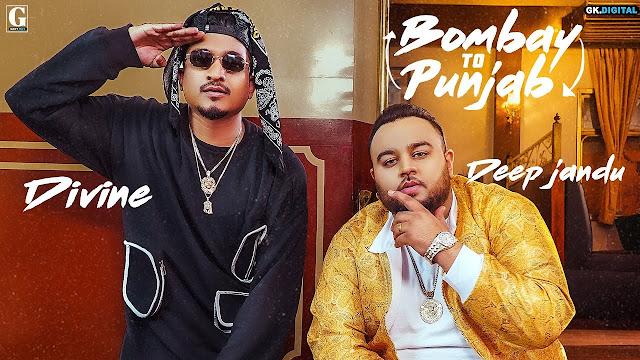 बॉम्बे टू पंजाब bombay to punjab lyrics - deep jandu ft. devine डिवाइन