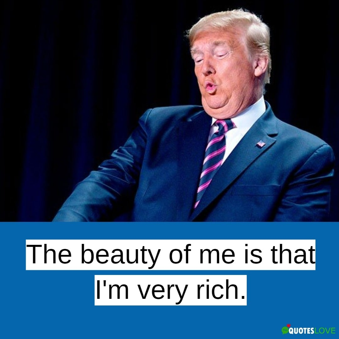 Donald Trump Quotes You Will Like To Read