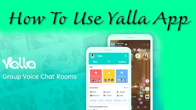 Yalla Voice App Ko Kese Use Karna Hain | How To Use Yalla Voice App