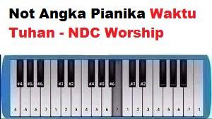 Not Angka Pianika Waktu Tuhan Ndc Worship Calonpintar Com