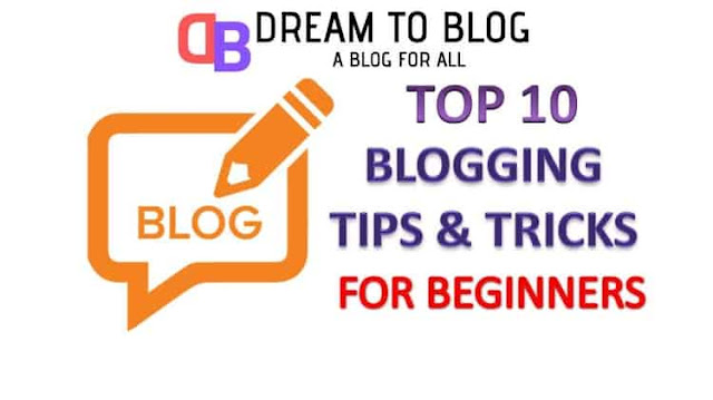 Top 10 Best Killer Blogging Tips and Tricks for Beginners