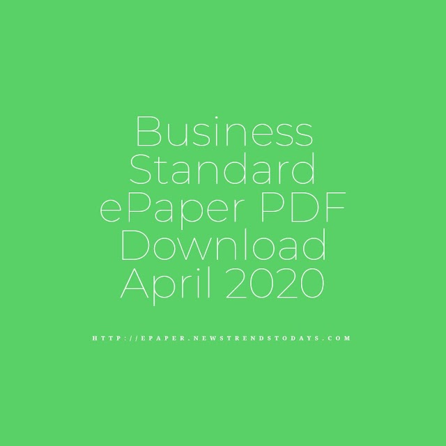 Business Standard ePaper PDF Download April 2020
