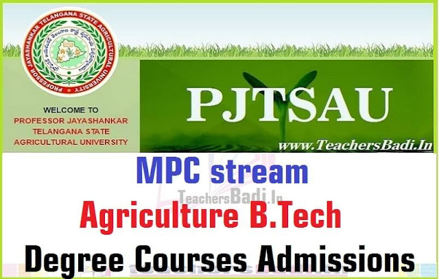 PJTSAU,MPC stream,Agriculture B.Tech Degree Courses,Admissions 2016