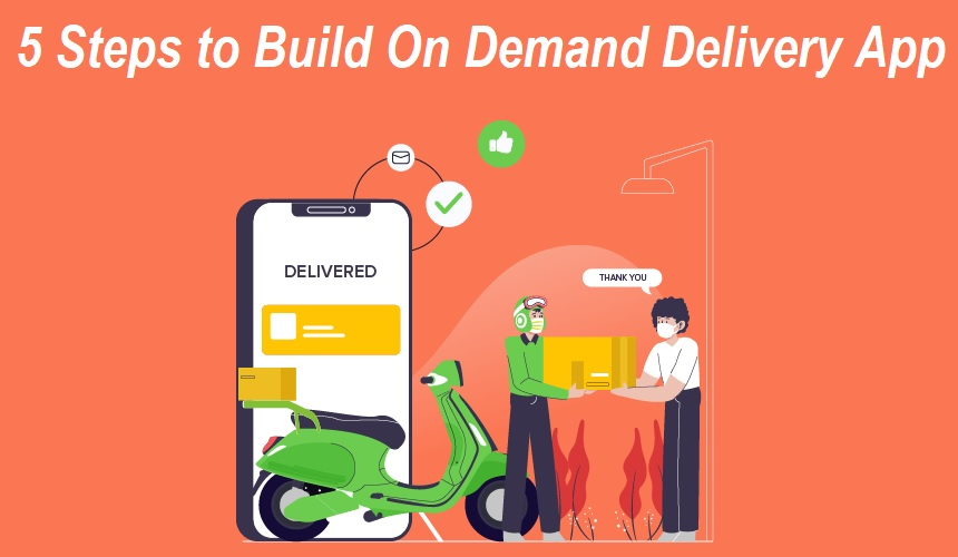 Build On Demand Delivery App