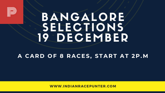 Bangalore Race Selections 19 December