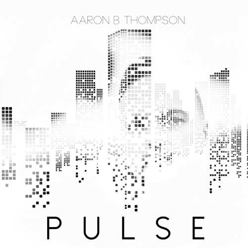 """Aaron B. Thompson Unveils New Song """"Pulse"""""""