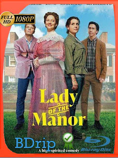Lady of the Manor (2021) BDRIP 1080p Latino [GoogleDrive] PGD
