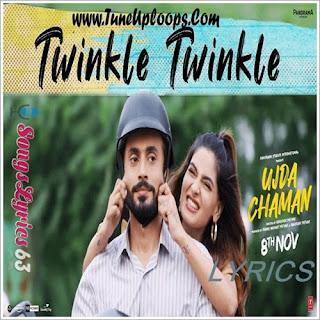 Twinkle Twinkle Lyrics Ujda Chaman [2019]