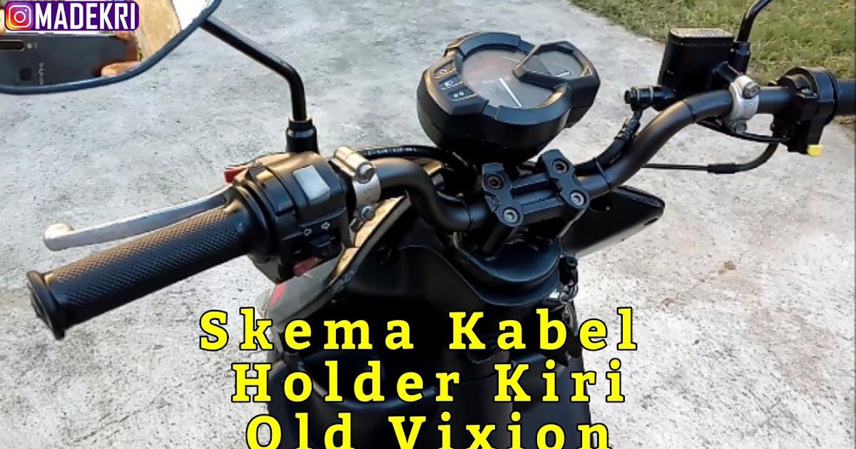 Skema Kabel    Wiring Diagram Holder Kiri Old Vixion