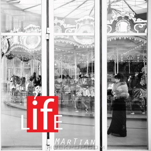 Martian – L-if-E – EP