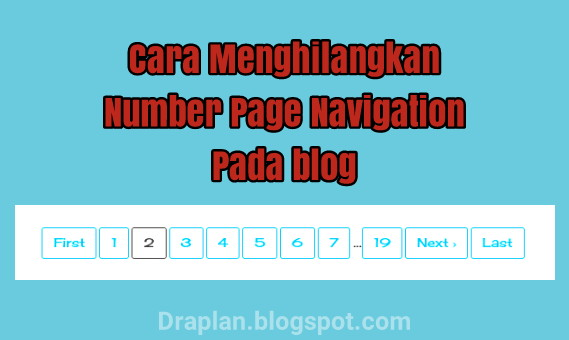 Cara menghilangkan number page navigation pada blog Cara Menghapus Atau Menghilangkan Number Page Navigation Pada Blog