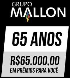 Promoção Grupo Mallon 65 Anos Aniversário 2018