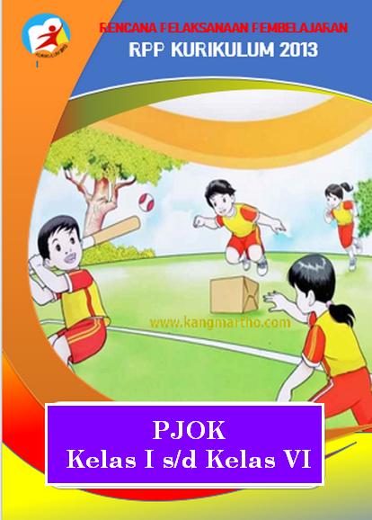 RPP PJOK 1 Lembar K-2013 Kelas 1 Hingga 6 SD/MI