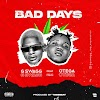 [Music] G-Swagg Ft. Otega – Bad Days