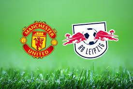 مباراة لايبزيج ومانشستر يونايتد دوري أبطال أوروبا بث مباشر