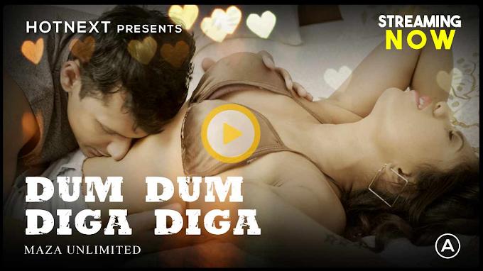 Dum Dum Diga Diga (2021) - HotNext Adult Short Film