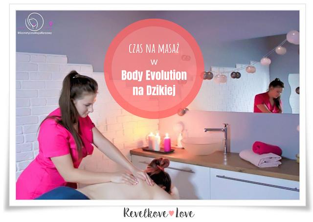 A tak relaksowałam się podczas masażu w Body Evolution Warszawa