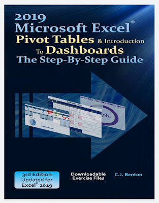 [New 2020 free ebook PDF]Excel 2019 Pivot Tables & Introduction To Dashboards The Step-By-Step Guide by Benton, C.J.