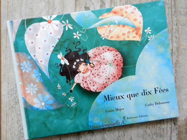 Sélection de livres sur les mamans (Et dans leur bibliothèque il y a... # 1) : Mieux que dix Fées