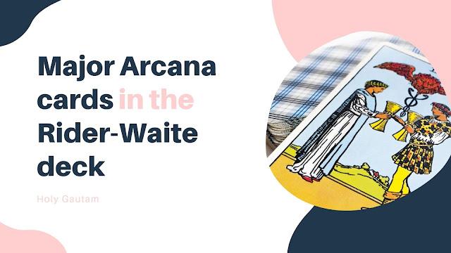Major Arcana cards in the Rider-Waite deck