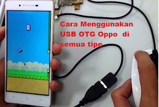 Cara Menggunakan USB OTG Oppo  Di Semua Tipe
