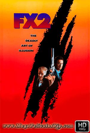 FX 2: Ilusiones Mortales [1080p] [Latino-Ingles] [MEGA]