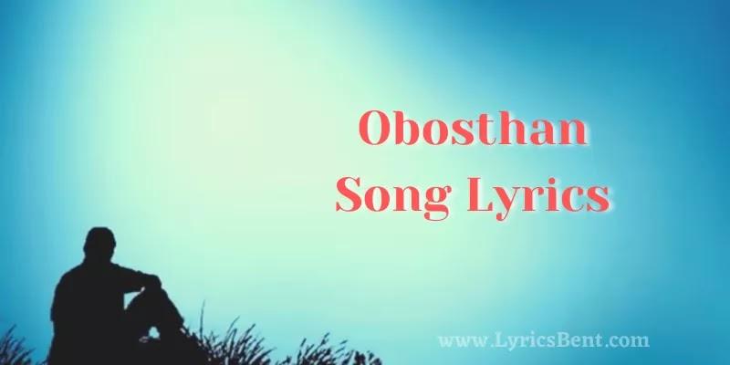 Obosthan Song Lyrics
