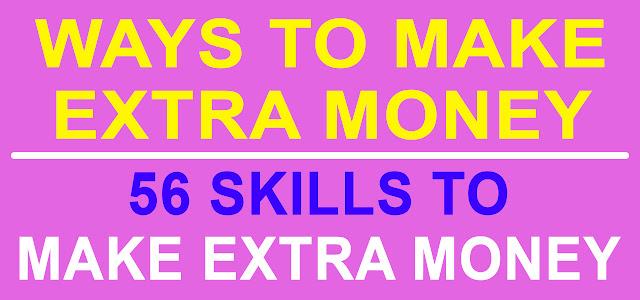 WAYS TO MAKE EXTRA MONEY | SKILLS TO MAKE EXTRA MONEY