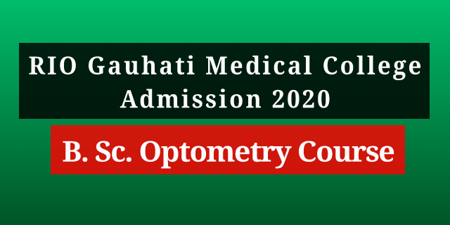 Regional Institute of Ophthalmology, (RIO) Admission 2020