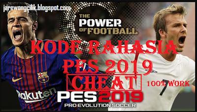 Cheat (Kode Rahasia) PES 2019 PS3 Lengkap agar menang terus