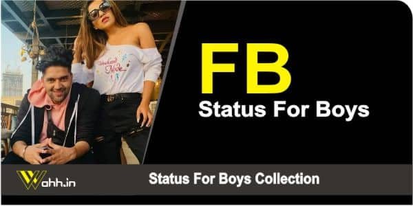 FB Status For Boys