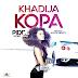 "Download Audio | Pidde Montanah - Khadija Kopa ""New Music Mp3"""