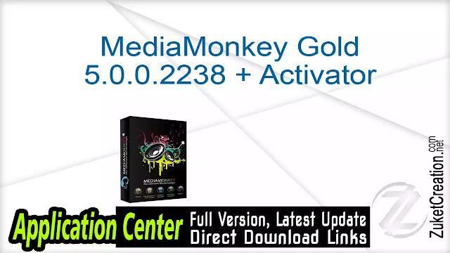 MediaMonkey Gold 5.0.0.2238 + Activator