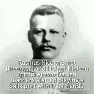 Rasmus Nicolaj Ernst who first started playing ball using hands.