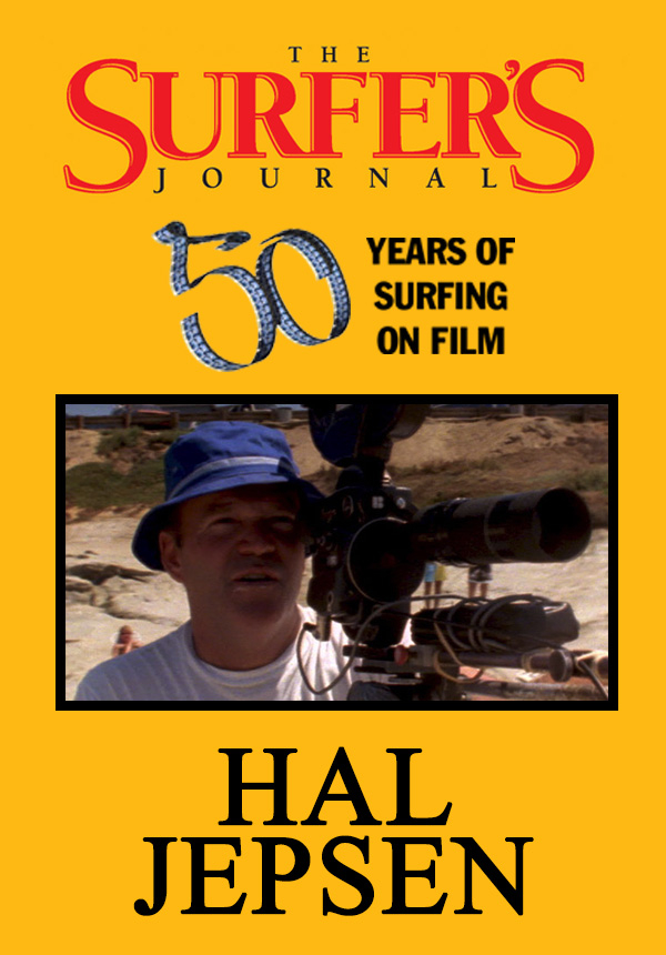 The Surfer's Journal - Filmmakers - Hal Jepsen (1996)