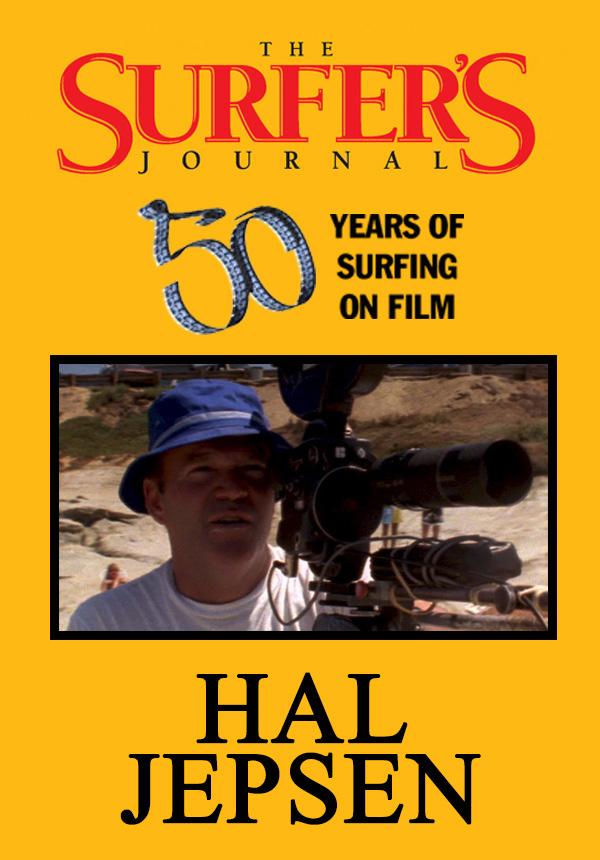 The Surfer's Journal - Filmmakers - Hal Jepsen (1996)