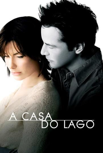 A Casa do Lago com Sandra Bulock e Keanu Reeves