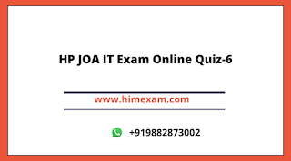HP JOA IT Exam Online Quiz-6