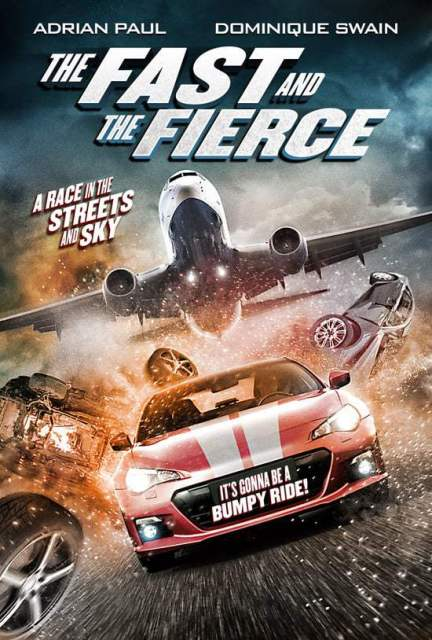 Download Film The Fast and the Fierce (2017)