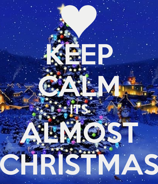 Keep Calm It's Almost Christmas Postscard