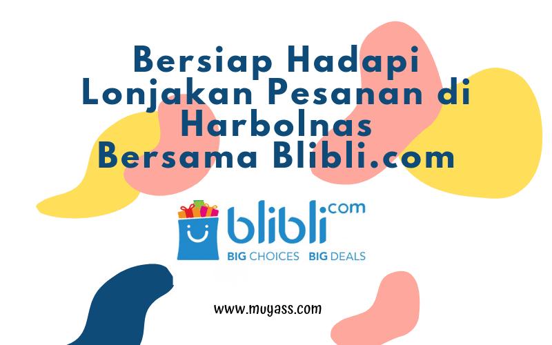 Siap Untung Hadapi Harbolnas dengan Jualan Online di Blibli.com