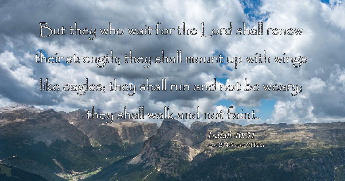 Isaiah 40:31 (ESV)