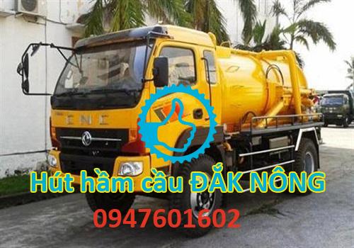 Hút hầm cầu Đắk Nông Gọi 0947601602