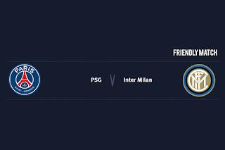 Match Preview PSG v Inter Milan Friendly Match