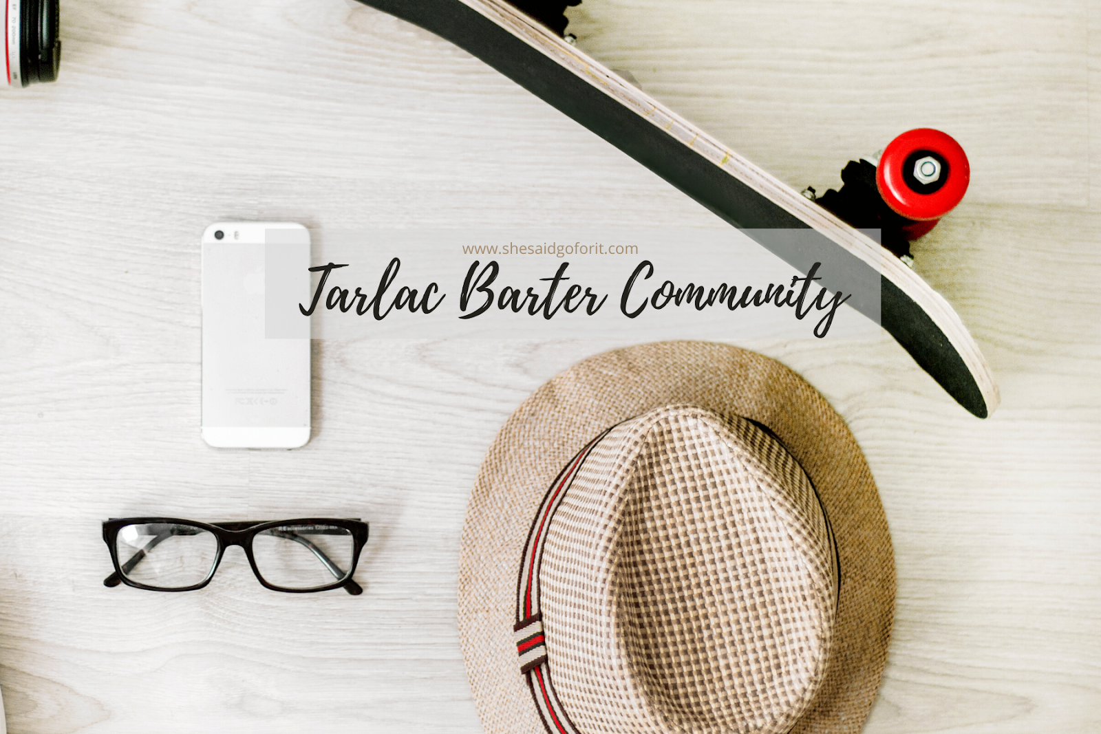Everything you need to know about Tarlac Barter Community and how to barter by Life blogger Teresa Gueco
