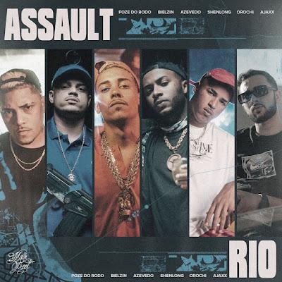 Mc Poze do Rodo - Assault Rio (feat. Orochi; Ajaxx; Bielzin; Azevedo & Shenlong) [Doownload]