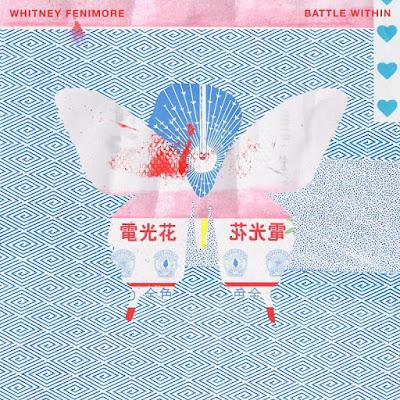 "Whitney Fenimore Unveils ""Battle Within"" EP"
