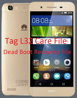 Huawei Tag L32 Dead Boot Recovery Firmware
