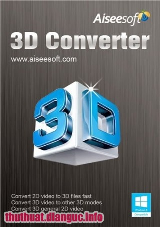 Download Phần mềm Aiseesoft 3D Converter 6.3.76 Full cr@ck